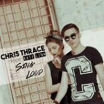 Chris Thrace – Sing Loud feat Kate Linn