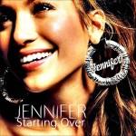 Jennifer Lopez – Starting Over