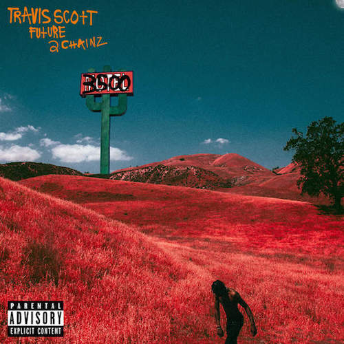 Travi$ Scott – 3500 Travi$ Scott ft. Future & 2 Chainz