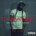 Lil Wayne ft. Drake – She Will