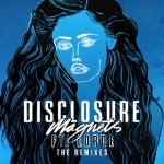 Disclosure – Magnets ft. Lorde (Jon Hopkins Remix)
