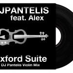 DJ Pantelis feat. Alex – Oxford Suite (DJ Pantelis Violin Mix)