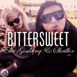 Ellie Goulding – Bittersweet  (ft.Skrillex)