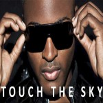 Taio Cruz – Touch The Sky (ft Deadmau5)
