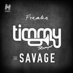 Timmy Trumpet & Savage – Freaks