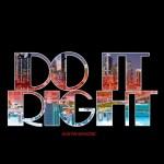 Austin Mahone – Do It Right ft. Rob the Villain