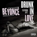 Beyonce – Drunk in Love ft. Jay-Z