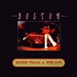 Boston – More Than a feeling
