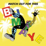 Major Lazer – Watch Out For This