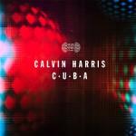 Calvin Harris – C.U.B.A