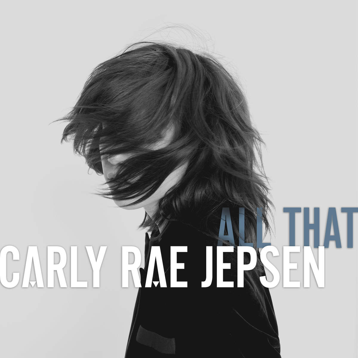Carly Rae Jepsen – All That