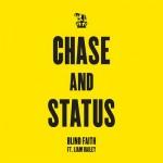 Chase & Status – Blind Faith ( feat. Liam Bailey )