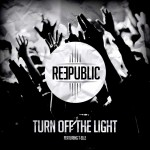 Reepublic – Turn Of The Light ft. T-Elle