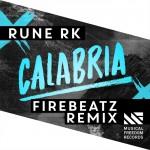 Rune RK – Calabria (Firebeatz Remix)