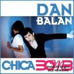 Dan Balan – Chica Bomb