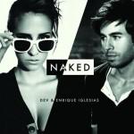 Dev ft. Enrique Iglesias – Naked