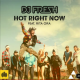 DJ Fresh ft. Rita Ora – Hot Right Now
