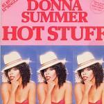Donna Summer –  Hot Stuff