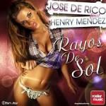 Jose De Rico feat Henry Mendez – Rayos Del Sol