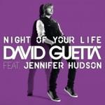 David Guetta ft. Jennifer Hudson – Night of Your Life