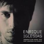 Enrique Iglesias – Tonight ( I'm Lovin' You )