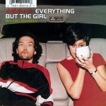 Everything But The Girl – Missing