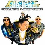 Far East Movement ft Justin Bieber – Live My Life