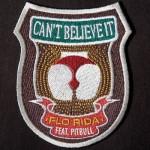 Flo Rida – Can't Believe It ft. Pitbull