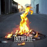 Fall Out Boy – My Songs Know What You Did In The Dark