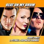 Gabry Ponte ft. Pitbull and Sophia del Carmen – Beat On My Drum
