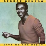 George Benson – Give Me The Night