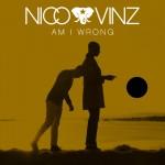 Nico & Vinz – Am I Wrong?