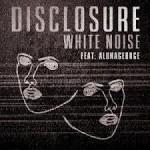 Disclosure – White Noise ft AlunaGeorge