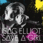 Isac Elliot – Save a Girl