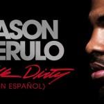 Jason Derulo – Talk Dirty [Spanish Version]