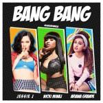 Jessie J, Ariana Grande, Nicki Minaj – Bang Bang