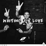 Avicii & Martin Garrix – Waiting for Love ft John Legend