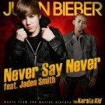 Justin Bieber Ft Jaden Smith – Never Say Never