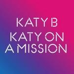 Katy B – Katy On A Mission