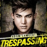 Adam Lambert – Trespassing (Snippet)