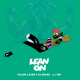 Major Lazer & DJ Snake – Lean On feat MØ