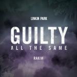 Linkin Park – Guilty All The Same ft. Rakim