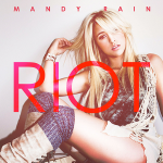 Mandy Rain – Riot