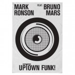 Mark Ronson – Uptown Funk! Featuring Bruno Mars