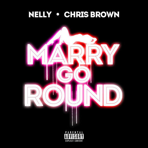 Nelly – Marry Go Round ( ft. Chris Brown )