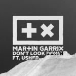 Martin Garrix feat. Usher –  Don't Look Down