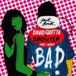 David Guetta & Showtek – Bad ft. Vassy