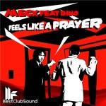 Meck – Feels Like A Prayer