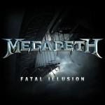 Megadeth – Fatal Illusion