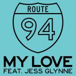 Route 94 – My Love ft. Jess Glynne